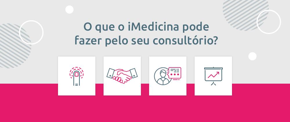 o que o iMedicina pode fazer pelo seu consultório