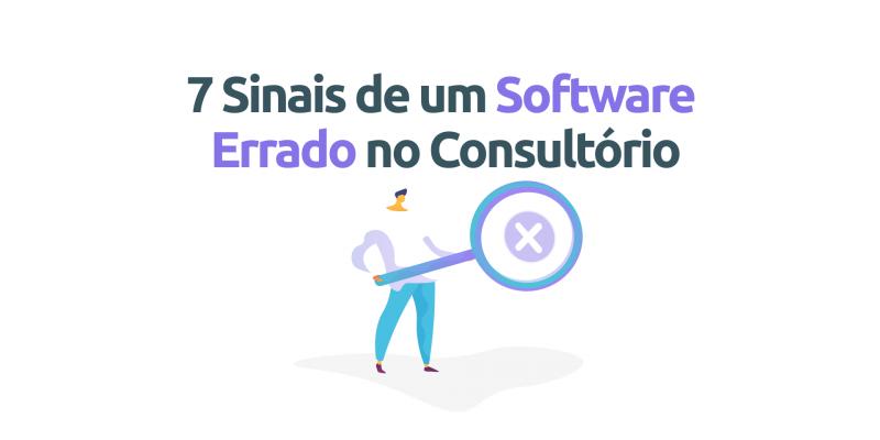 7-sinais-software-errado-consultorio