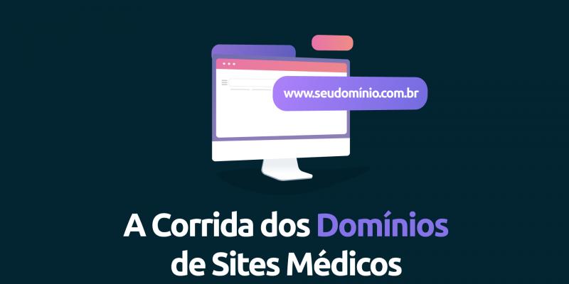 A-Corrida-dos-Domínios-de-Sites-Médicos