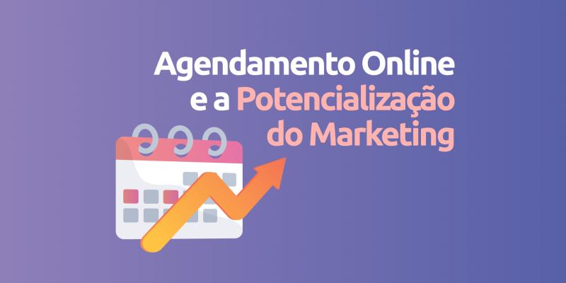 Agendamento-online-potencializacao-marketing