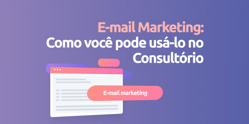 Email-marketing-como-usar-no-consultorio