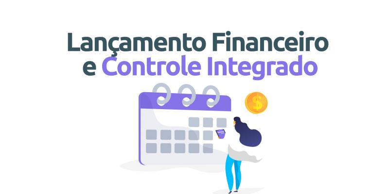 Lancamento-financeiro-e-controle-integrado