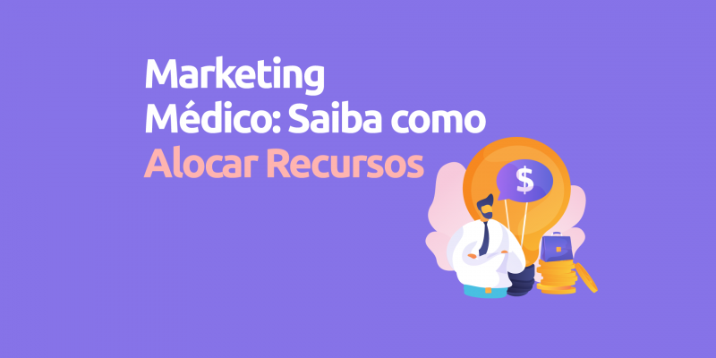Marketing-medico-saiba-como-alocar-recursos