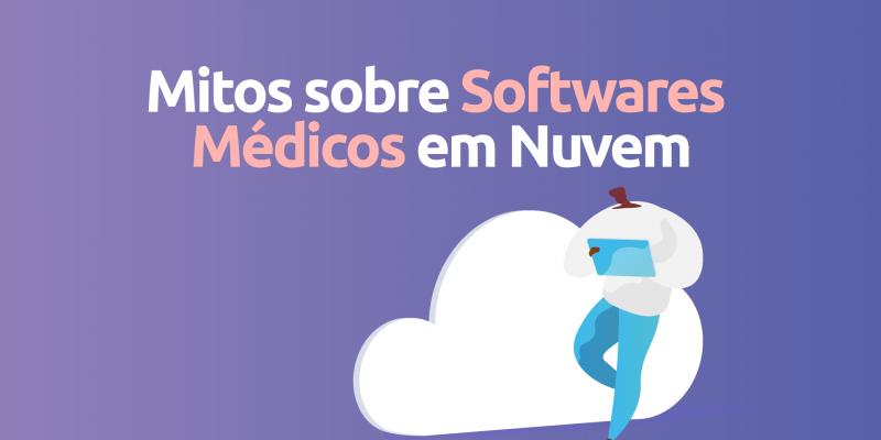 Mitos-sobre-software-medicos-nuvem