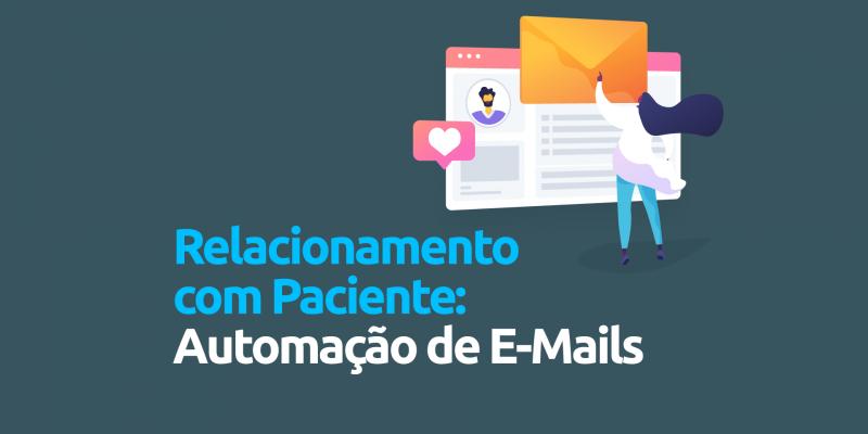 Relacionamento-paciente-automaçao-emails