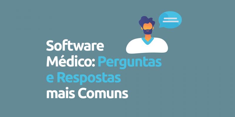Software-medico-perguntas-respostas-comuns