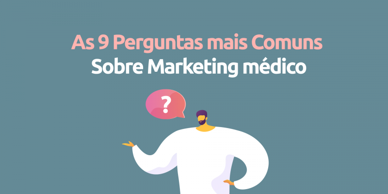 as-9-perguntas-mais-comuns-marketing-medico