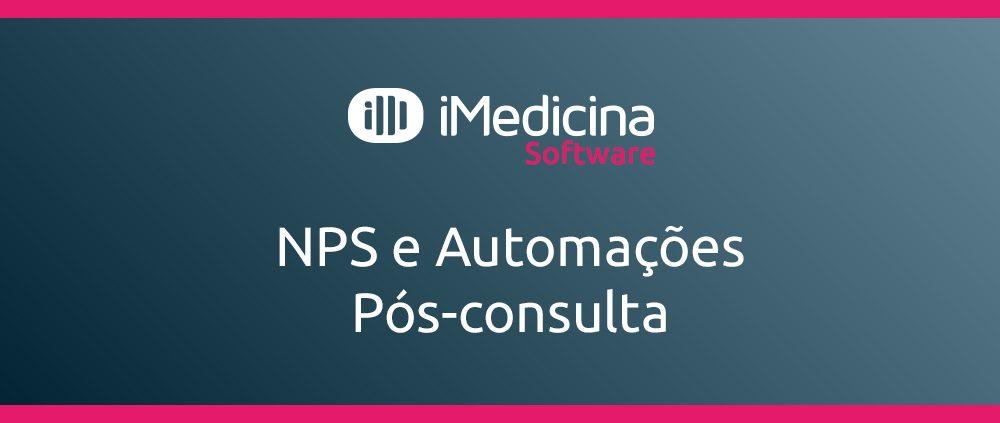nps e automações pos consulta